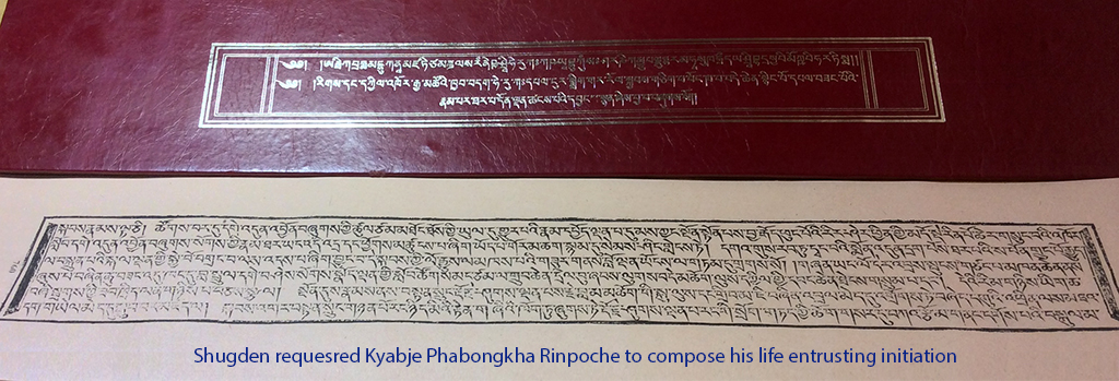 Shugden requesred Kyabje Phabongkha Rinpoche to compose his life entrusting initiation